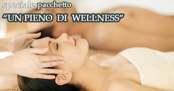 """Pacchetto """"Un  pieno di Wellness"""""""