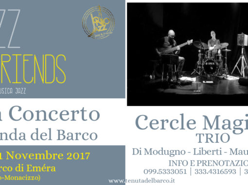 Cercle Magique trio in concerto alla locanda del barco