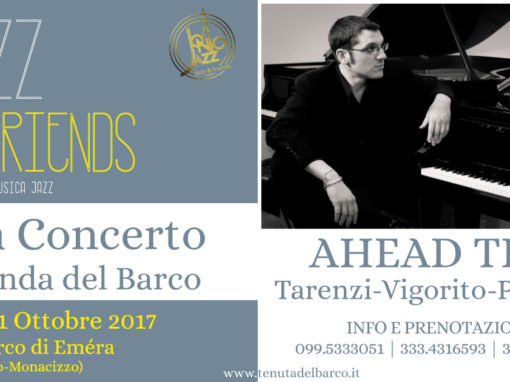 "AHEAD TRIO in concerto | ""JAZZ and FRIENDS"" alla Locanda del Barco"
