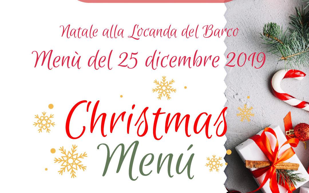 Menù del 25 Dicembre alla Locanda del Barco | Natale 2019