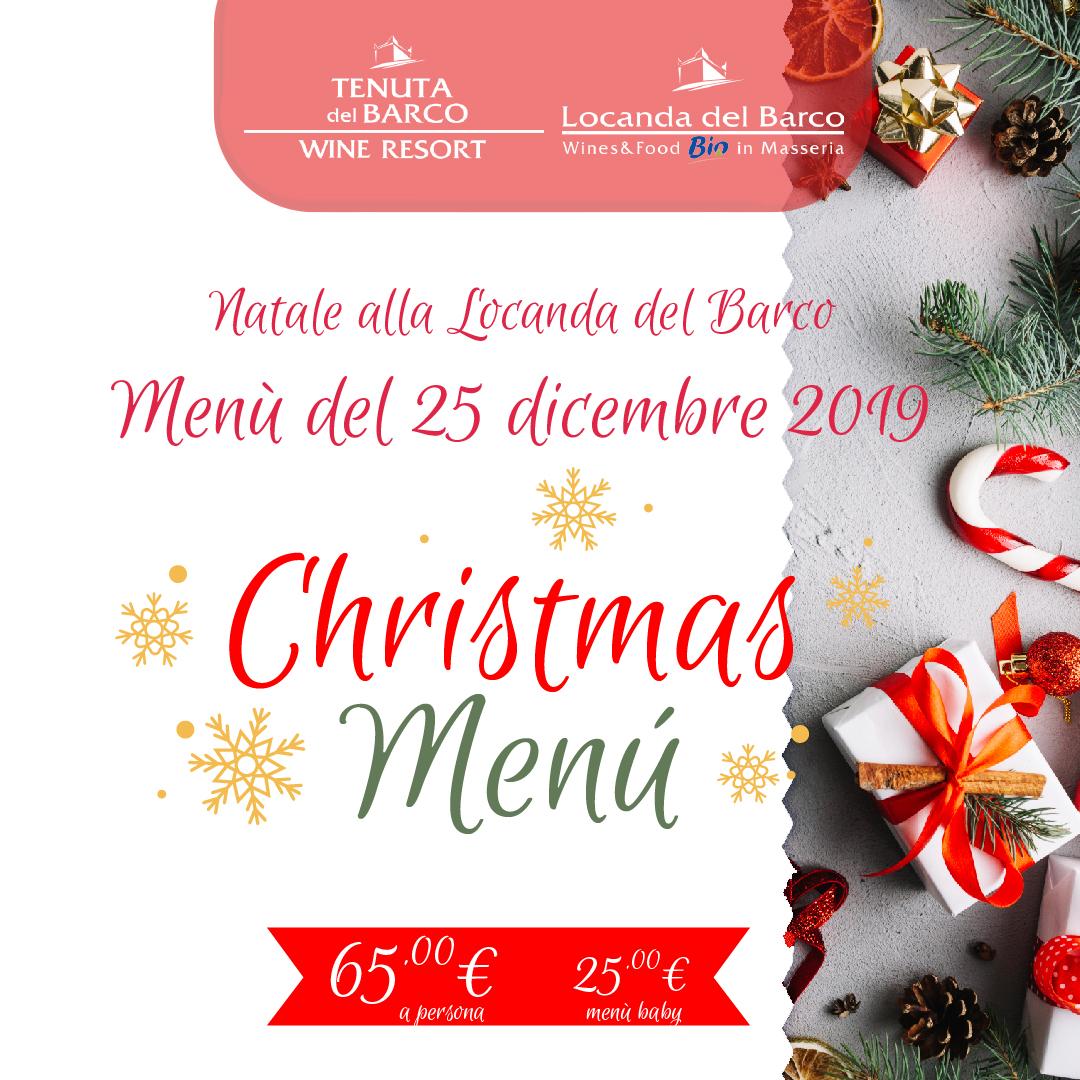 25 Natale.Menu Del 25 Dicembre Alla Locanda Del Barco Natale 2019