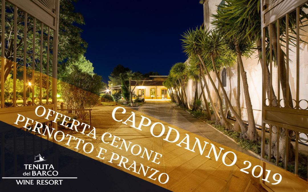 Capodanno 2019 | Offerta Cenone, Pernotto e Pranzo | Tenuta del Barco