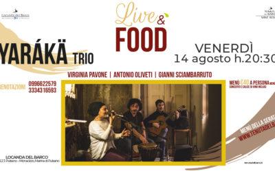 🎷 LiveéFood | venerdì 14 agosto | Yarákä TRIO in concerto